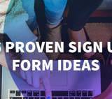 16 Proven Sign Up Form Ideas to Grow Your Email List
