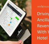 Driving Ancillary Revenues With Your Hotel Property Management System - By Jos Schaap