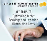 "Webinar Video Available: HeBS Digital Discusses the ""Key Tools to Optimizing Direct Bookings and Lowering Distributions Costs"""