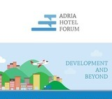 ADRIA HOTEL FORUM - Investments in the Hotel Industry: Development and Beyond